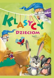 okładka Klasycy dzieciom, Książka | M. Konopnicka, A. Fredro, A. Mickiewicz, i inni Jachowicz