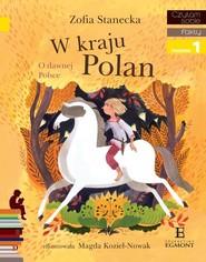 okładka W kraju Polan O dawnej Polsce, Książka | Zofia Stanecka