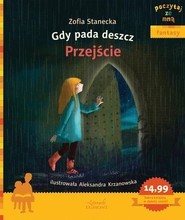 okładka Gdy pada deszcz Przejście Poczytaj ze mną, Książka | Zofia Stanecka