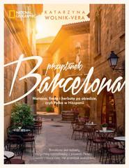 okładka Przystanek Barcelona Manana, fiesta i herbata po obiedzie, czyli Polka w Hiszpanii, Książka   Katarzyna Wolnik-Vera