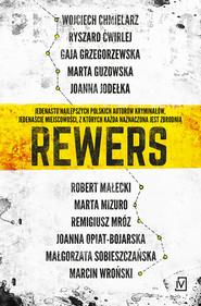 okładka Rewers, Książka | Ryszard Ćwirlej, Gaja Grzegorzewska, Marta Guzowska