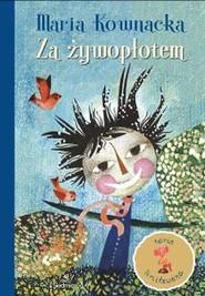 okładka Za żywopłotem, Książka | Maria  Kownacka