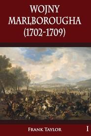 okładka Wojny Marlborougha (1702-1709), Książka | Frank Taylor