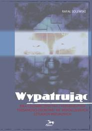 okładka Wypatrując, Książka | Solewski Rafał