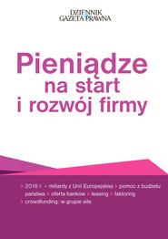okładka Pieniądze na start i rozwój firmy, Książka | Pieńkosz Pior, Ewa Bednarz