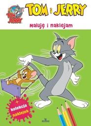 okładka Tom i Jerry Maluję i naklejam, Książka |