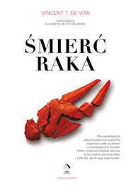 okładka Śmierć raka, Książka   Vincent DeVita, Elizabeth  Devita-Raeburn