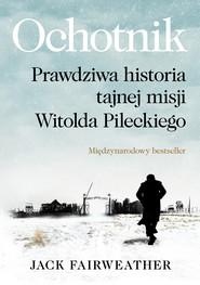 okładka Ochotnik, Ebook | Jack Fairweather