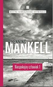 okładka Niespokojny człowiek Część 1, Książka | Henning Mankell