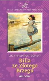 okładka Rilla ze Złotego Brzegu, Książka | Lucy Maud Montgomery