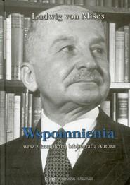 okładka Wspomnienia wraz z kompletną bibliografią Autora, Książka | Ludwig von Mises