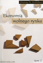 okładka Ekonomia wolnego rynku Tom 2, Książka | Murray N. Rothbard