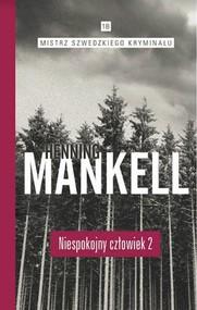 okładka Niespokojny człowiek Część 2, Książka | Henning Mankell