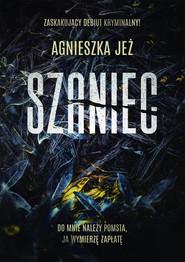 okładka Szaniec, Ebook | Agnieszka Jeż