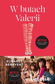 okładka W butach Valerii. Valeria. Tom 1, Ebook | Elisabet Benavent