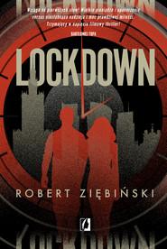 okładka Lockdown, Ebook | Robert Ziębiński