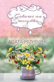 okładka Gotowi na wszystko, Ebook | Agata Przybyłek