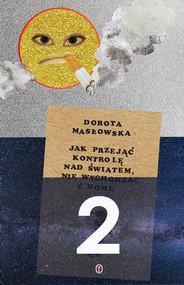 okładka Jak przejąć kontrolę nad światem 2, Ebook | Dorota Masłowska