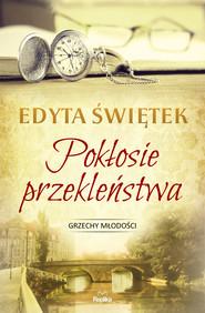 okładka Pokłosie przekleństwa, Ebook | Edyta Świętek