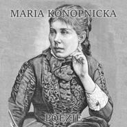 okładka Poezje, Audiobook | Maria Konopnicka