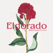 okładka Eldorado, Audiobook | Orczy Baronowa