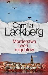 okładka Morderstwa i woń migdałów, Książka | Camilla Läckberg