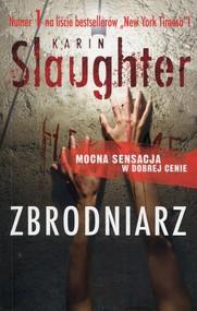okładka Zbrodniarz, Książka | Karin Slaughter