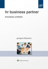 okładka HR Business Partner Koncepcja i praktyka, Książka | Filipowicz Grzegorz