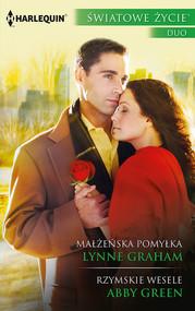 okładka Małżeńska pomyłka Rzymskie wesele, Książka | Lynne Graham, Abby Green