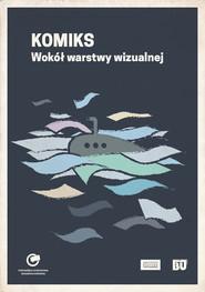 okładka Komiks Wokół warstwy wizualnej, Książka |