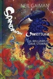 okładka Sandman Uwertura, Książka | Neil Gaiman
