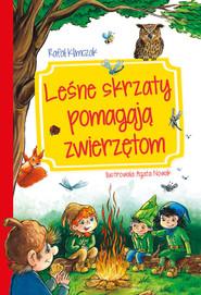 okładka Leśnie skrzaty pomagają zwierzętom, Książka | Klimczak Rafał