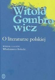 okładka O literaturze polskiej, Książka   Witold Gombrowicz