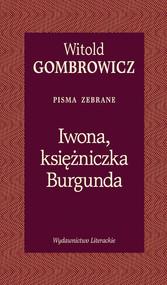 okładka Iwona księżniczka Burgunda, Książka | Witold Gombrowicz