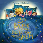 okładka 20 bajek do czytania dzieciom przed snem, Książka | Tamara Michałowska