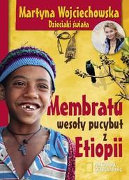 okładka Mebratu wesoły pucybut z Etiopii, Książka | Martyna Wojciechowska