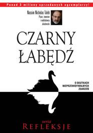 okładka Czarny łabędź O skutkach nieprzewidywalnych zdarzeń, Książka | Nassim Nicholas  Taleb