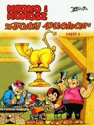 okładka Kajko i Kokosz Złoty Puchar część 2, Książka   Janusz Christa