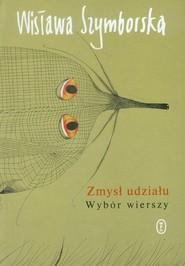 okładka Zmysł udziału Wybór wierszy, Książka | Wisława Szymborska