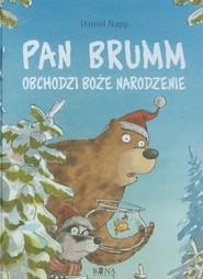 okładka Pan Brumm obchodzi Boże Narodzenie, Książka | Napp Daniel