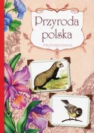 okładka Przyroda polska Przewodnik, Książka | Robert Jacek Dzwonkowski