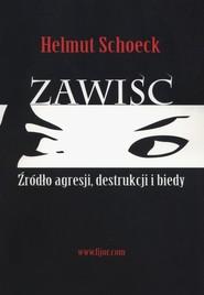okładka Zawiść Źródło agresji, destrukcji i biedy, Książka | Schoeck Helmut