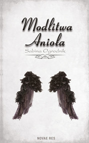 okładka Modlitwa Anioła, Książka | Sabina Ogrodnik