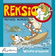 okładka Reksio Przyjaciel najmłodszych Wodna przygoda, Książka   Szarf Maria