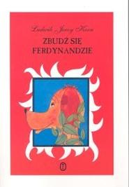 okładka Zbudź się Ferdynandzie, Książka   Ludwik Jerzy Kern