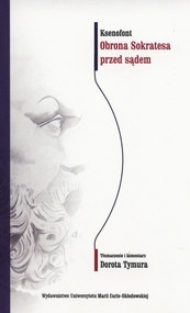 okładka Obrona Sokratesa przed sądem, Książka   Ksenofont
