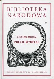 okładka Poezje wybrane, Książka | Miłosz Czesław