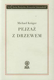 okładka Pejzaż z drzewem, Książka | Kruger Michael