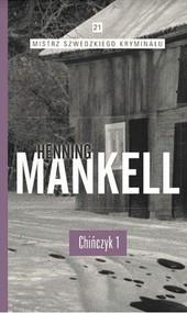 okładka Chińczyk Część 1, Książka | Henning Mankell