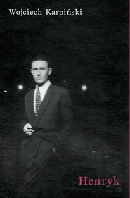 okładka Henryk, Książka | Wojciech Karpiński